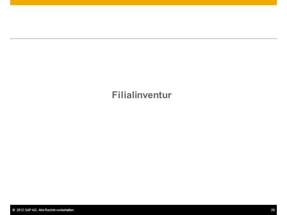 ©2012 SAP AG. Alle Rechte vorbehalten.20 Filialinventur