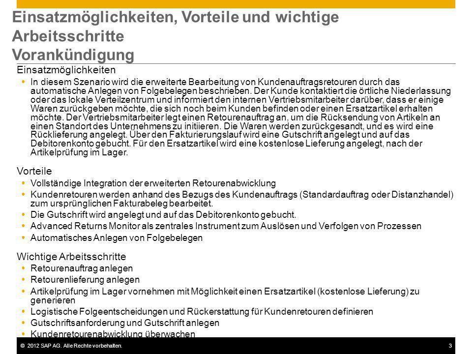©2012 SAP AG. Alle Rechte vorbehalten.3 Einsatzmöglichkeiten, Vorteile und wichtige Arbeitsschritte Vorankündigung Einsatzmöglichkeiten In diesem Szen