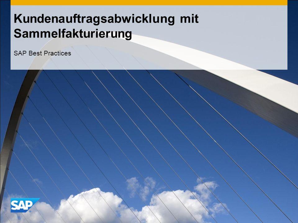 Kundenauftragsabwicklung mit Sammelfakturierung SAP Best Practices