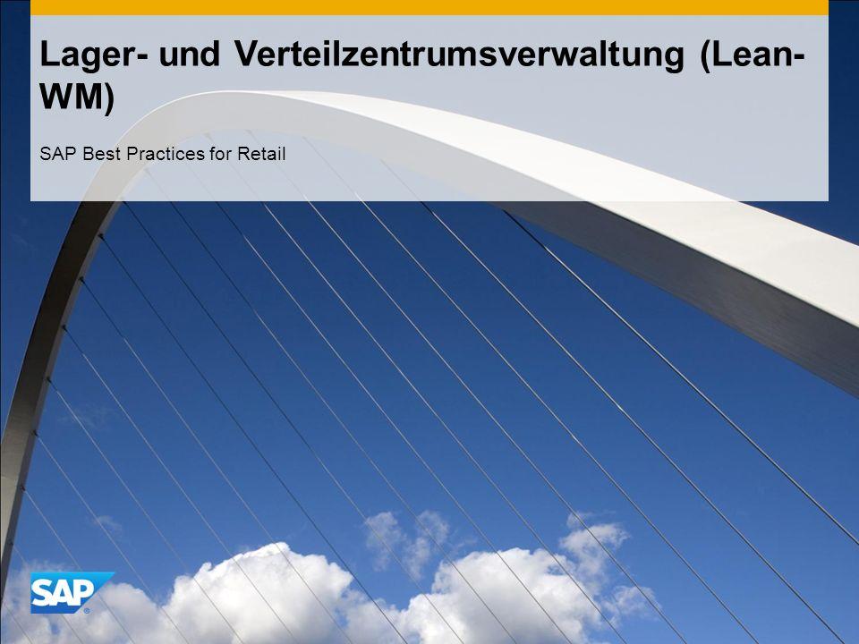 Lager- und Verteilzentrumsverwaltung (Lean- WM) SAP Best Practices for Retail