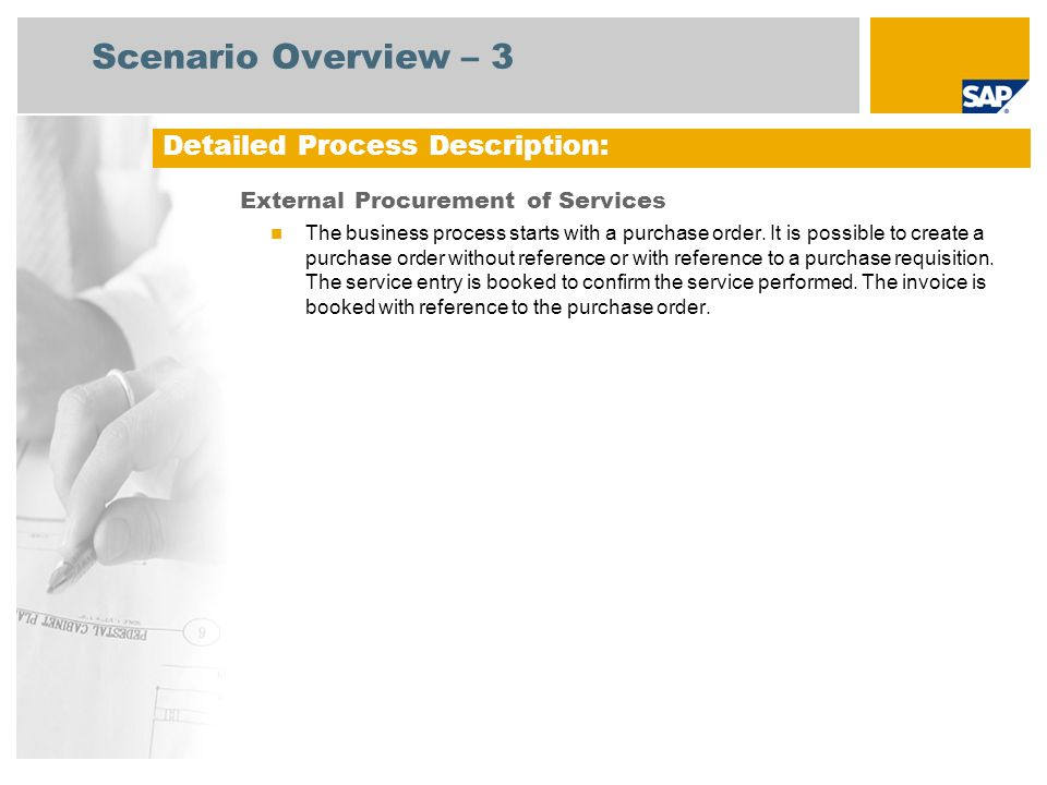 Scenario Overview – 3 External Procurement of Services The business process starts with a purchase order.