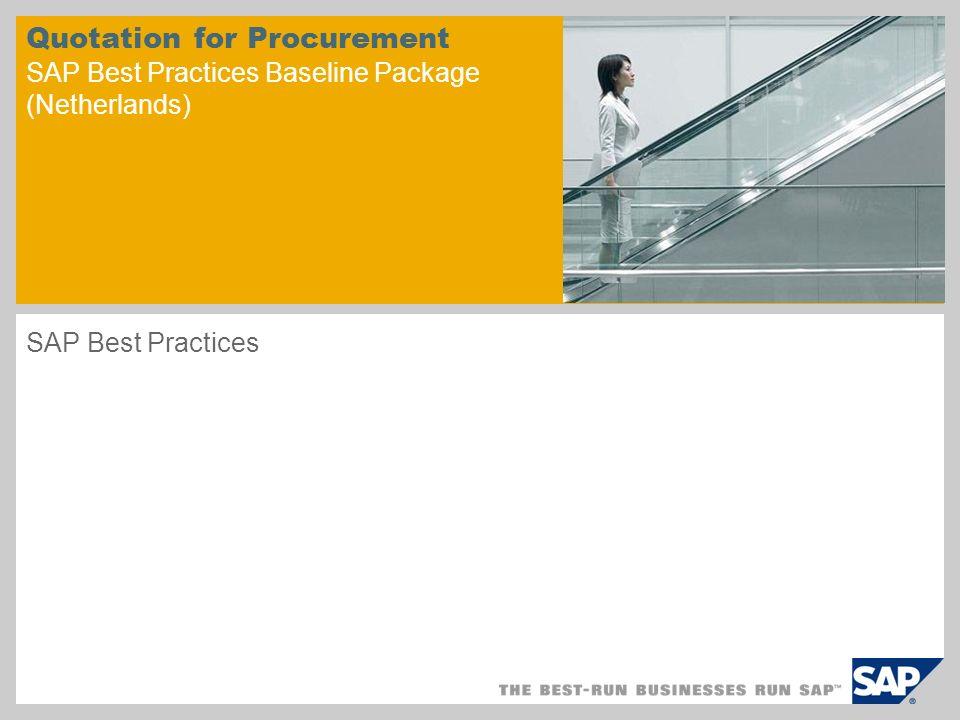 Quotation for Procurement SAP Best Practices Baseline Package (Netherlands) SAP Best Practices