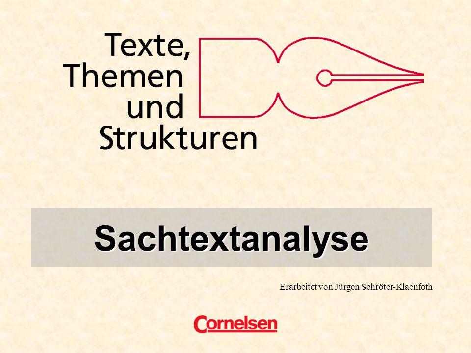 Erarbeitet von Jürgen Schröter-Klaenfoth Sachtextanalyse Titel