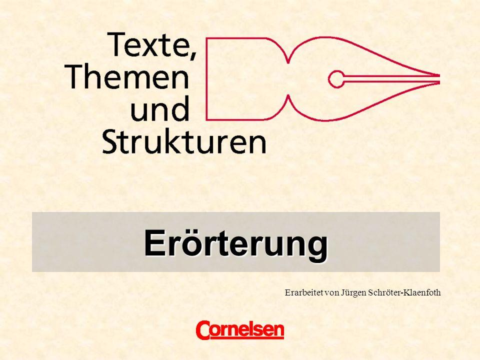 Erarbeitet von Jürgen Schröter-Klaenfoth Erörterung Titel