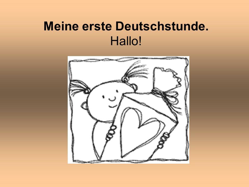 Meine erste Deutschstunde. Hallo!