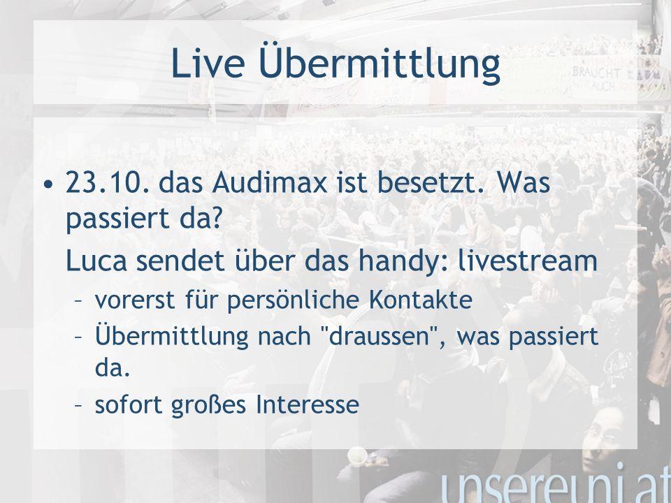 Live Übermittlung 23.10. das Audimax ist besetzt.