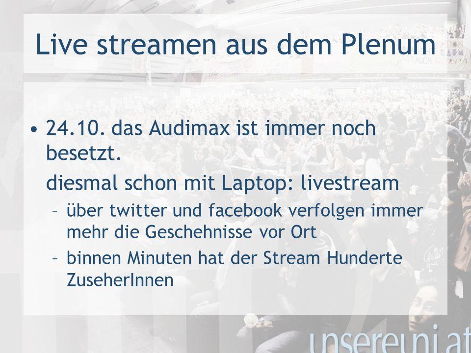 Live streamen aus dem Plenum 24.10. das Audimax ist immer noch besetzt.