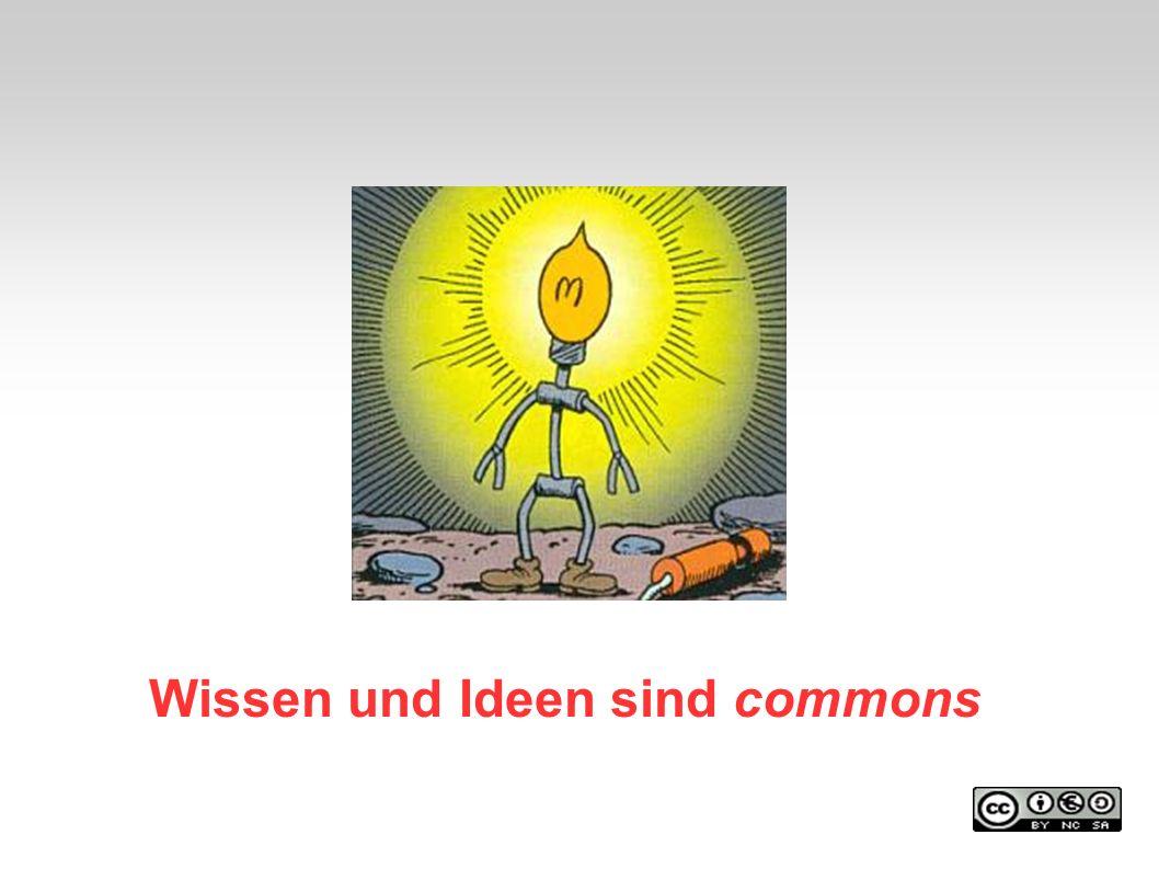 Wissen und Ideen sind commons