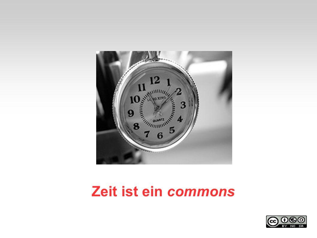 Zeit ist ein commons