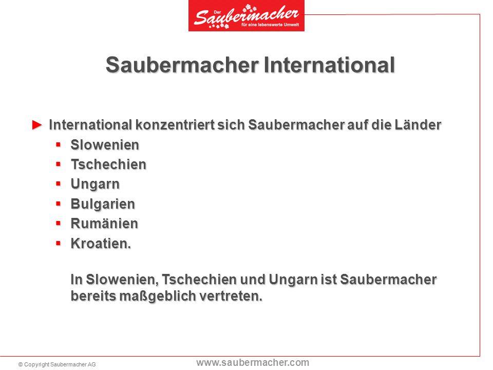 © Copyright Saubermacher AG www.saubermacher.com Saubermacher International International konzentriert sich Saubermacher auf die LänderInternational k