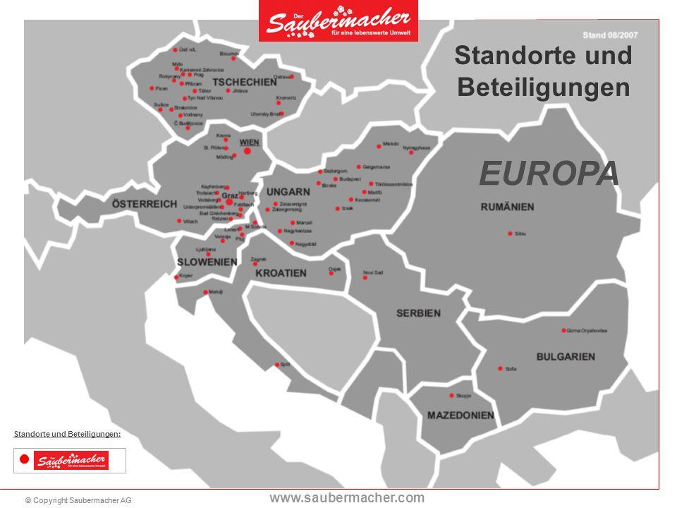 © Copyright Saubermacher AG www.saubermacher.com Saubermacher Standorte und Beteiligungen: Standorte und Beteiligungen EUROPA
