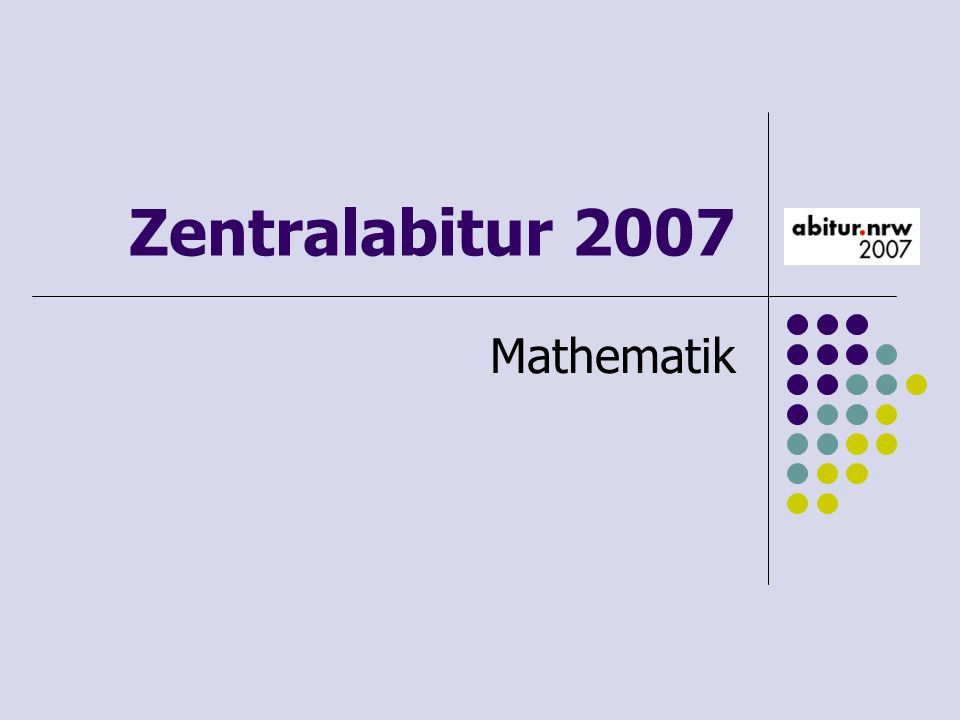Zentralabitur 2007 Mathematik