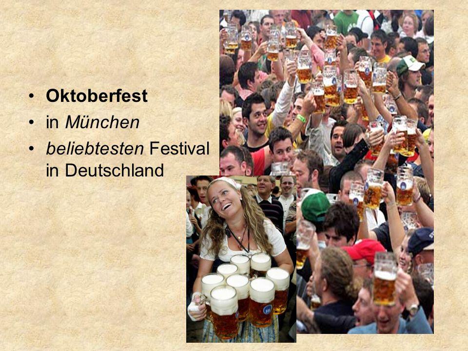 Oktoberfest in München beliebtesten Festival in Deutschland