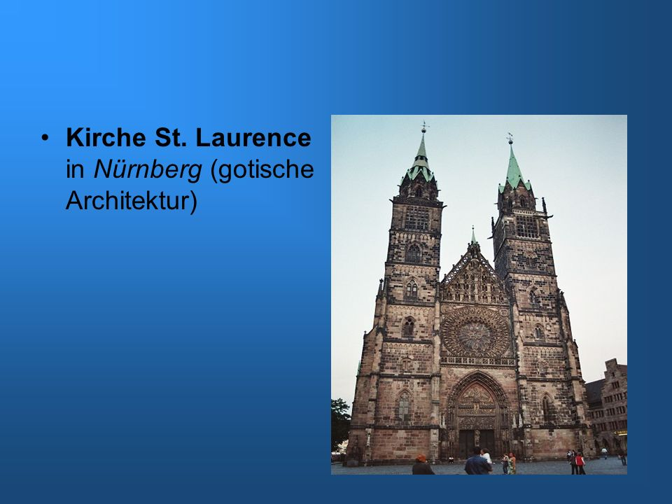 Kirche St. Laurence in Nürnberg (gotische Architektur)