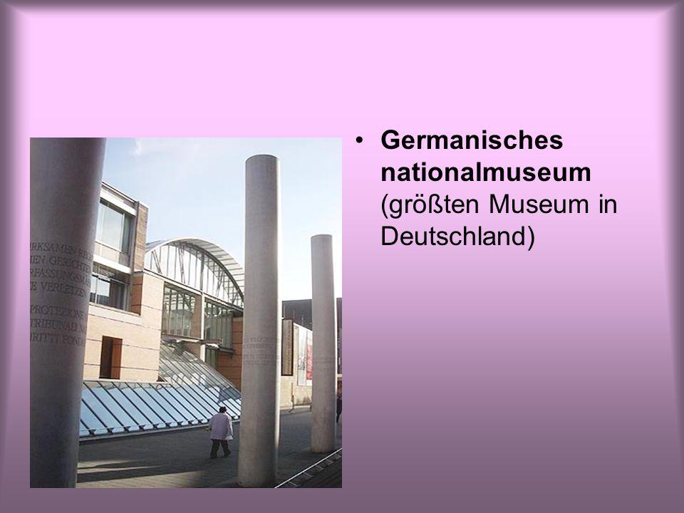 Germanisches nationalmuseum (größten Museum in Deutschland)