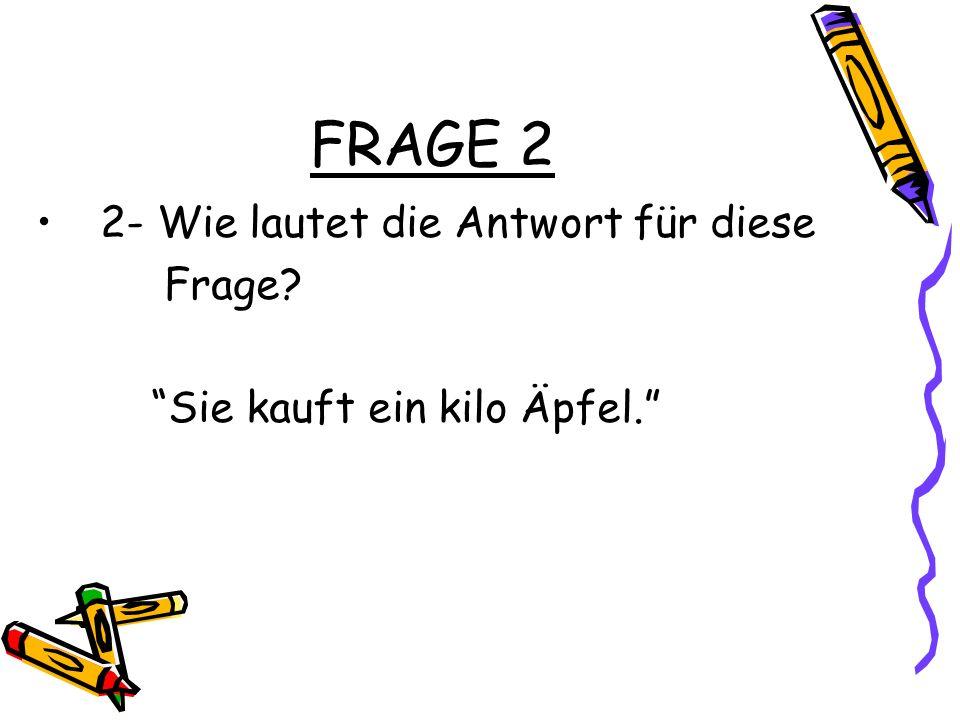 FRAGE 3 3- Lesen Sie bitte den Text und beantworten Sie die Fragen.