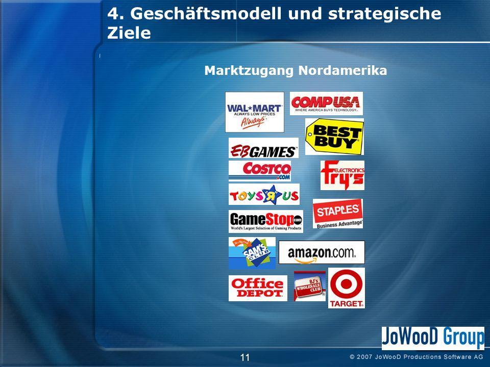 11 4. Geschäftsmodell und strategische Ziele Marktzugang Nordamerika