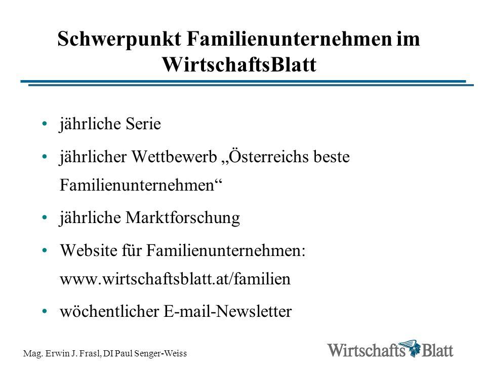 Mag. Erwin J. Frasl, DI Paul Senger-Weiss Schwerpunkt Familienunternehmen im WirtschaftsBlatt jährliche Serie jährlicher Wettbewerb Österreichs beste