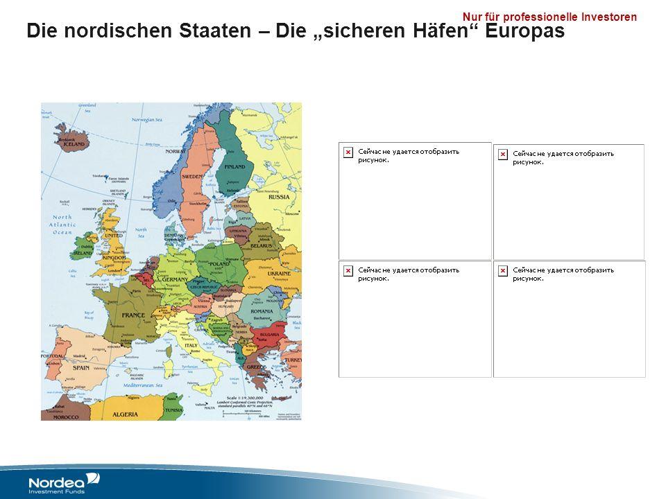 Nur für professionelle Investoren Die nordischen Staaten – Die sicheren Häfen Europas