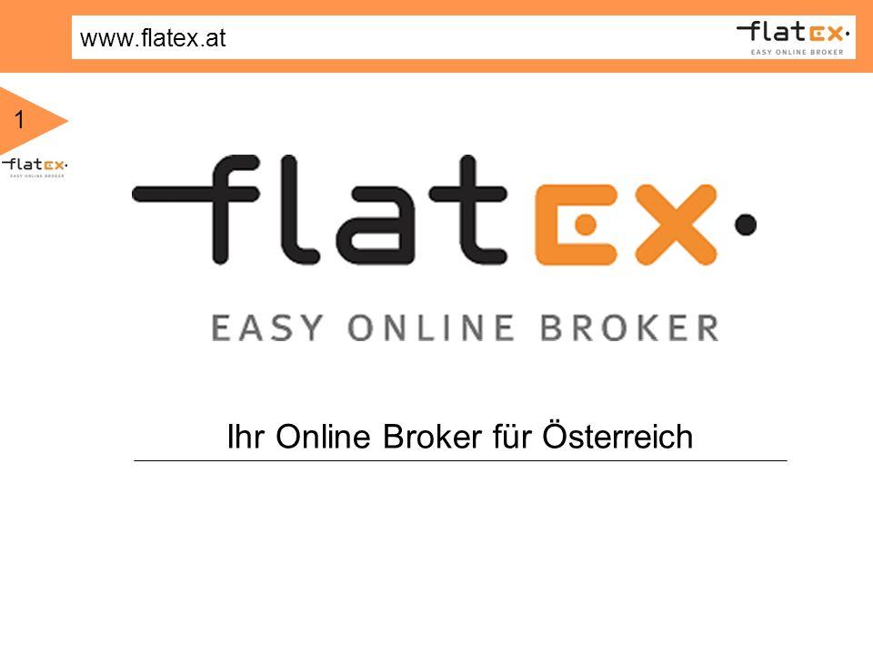 www.flatex.at 1 Ihr Online Broker für Österreich