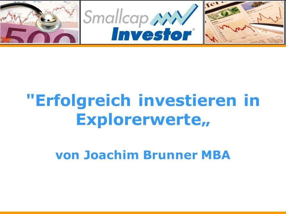 Erfolgreich investieren in Explorerwerte von Joachim Brunner MBA