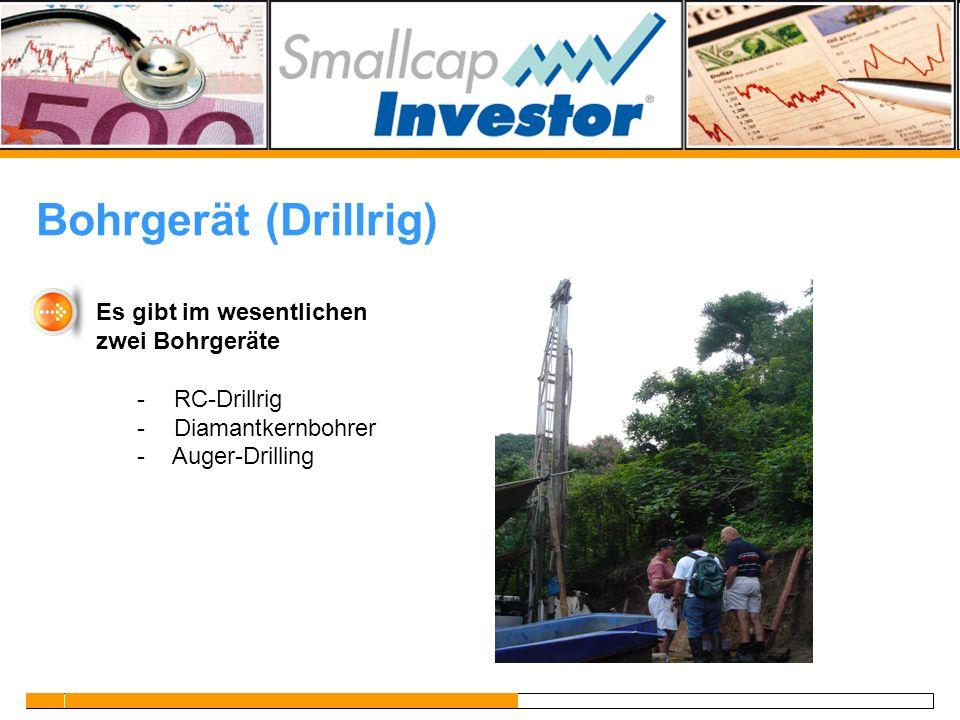 Bohrgerät (Drillrig) Es gibt im wesentlichen zwei Bohrgeräte - RC-Drillrig - Diamantkernbohrer - Auger-Drilling