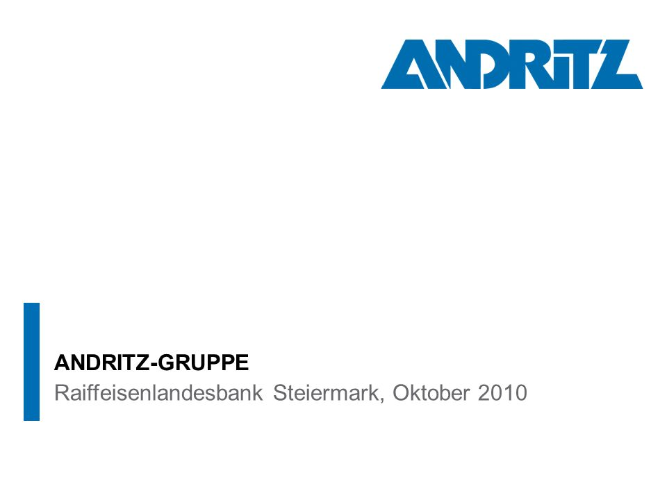Raiffeisenlandesbank Steiermark, Oktober 2010 ANDRITZ-GRUPPE