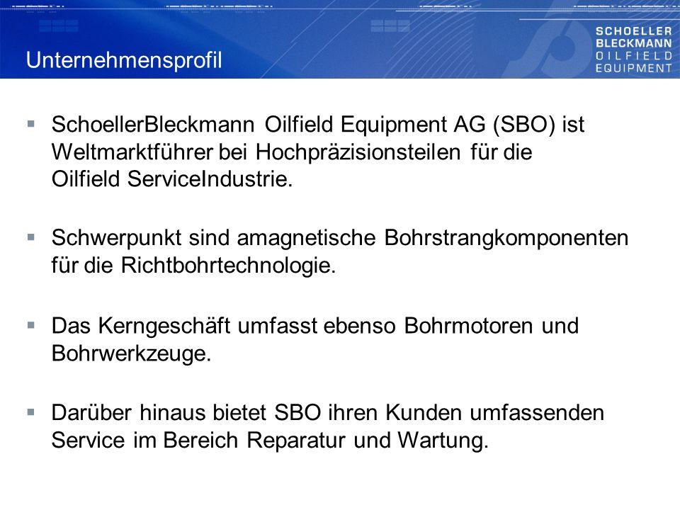 SchoellerBleckmann Oilfield Equipment AG (SBO) ist Weltmarktführer bei Hochpräzisionsteilen für die Oilfield ServiceIndustrie. Schwerpunkt sind amag