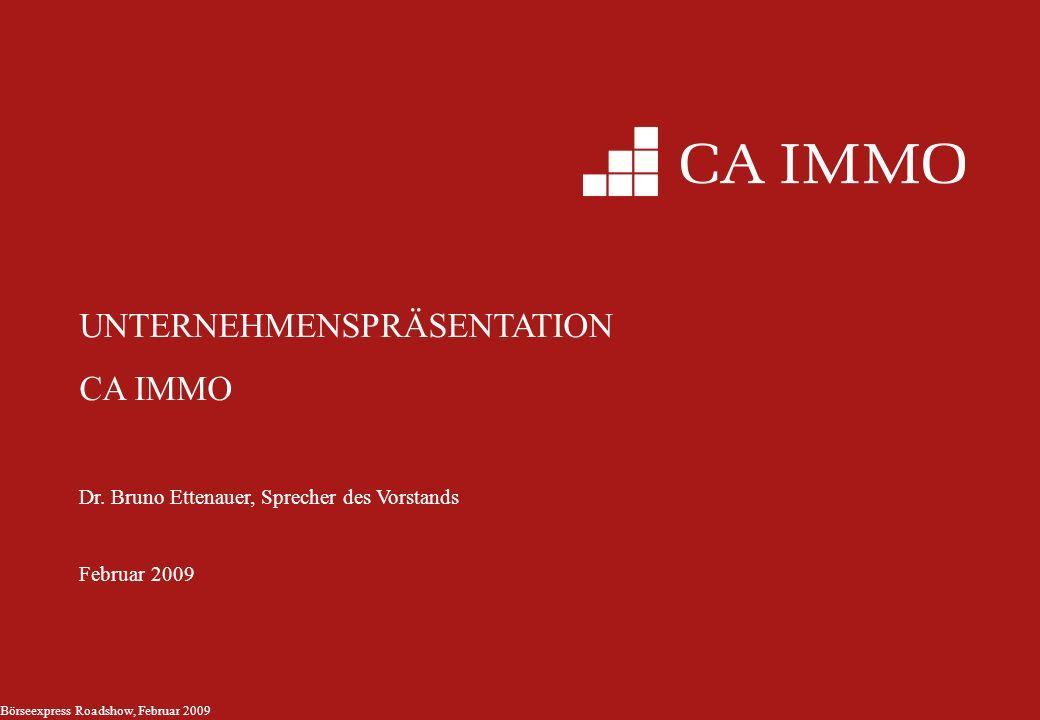 2 CA Immo Gruppe im Überblick Free float 37% Privataktionäre ~50% Bank Austria 10% Österreich & Deutschland ~100% ~63% 60% 25% + 4 Aktien CEE/SEE/CIS UBM Marktkapitalisierung: 340m Preis (9.
