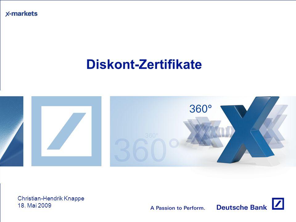 Diskont-Zertifikate Christian-Hendrik Knappe 18. Mai 2009