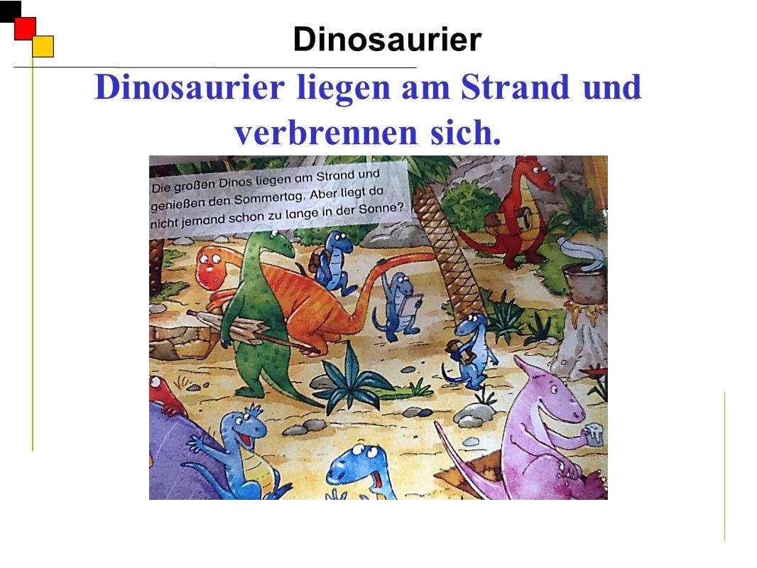 Dinosaurier A Dinosaurier liegen am Strand und verbrennen sich. Er
