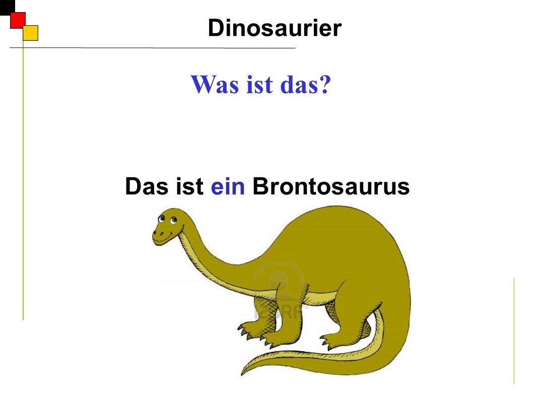 Das ist ein Tyrannusaurus. Dinosaurier A Was ist das?