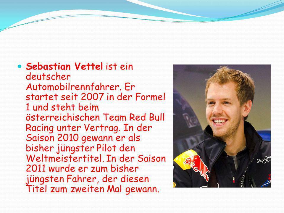 Sebastian Vettel ist ein deutscher Automobilrennfahrer. Er startet seit 2007 in der Formel 1 und steht beim österreichischen Team Red Bull Racing unte