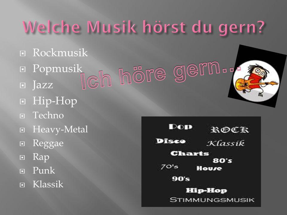 Rockmusik Popmusik Jazz Hip-Hop Techno Heavy-Metal Reggae Rap Punk Klassik