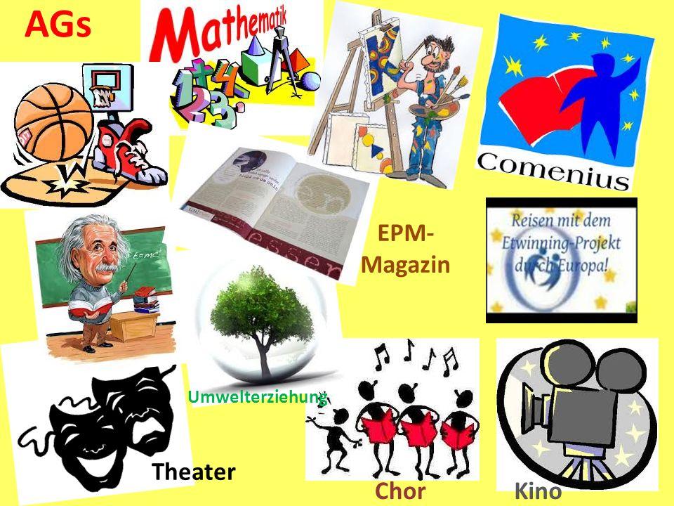 AGs __ Chor Theater Umwelterziehung Kino EPM- Magazin