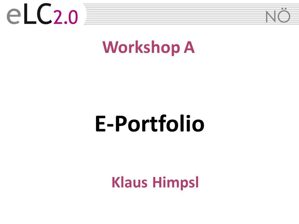 NÖ Workshop A E-Portfolio Klaus Himpsl