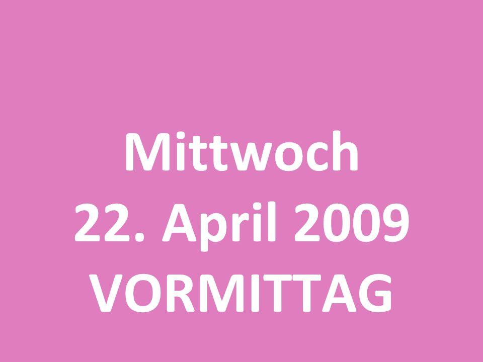 e-Individualisierung im Rahmen der Initiative 25 plus Mittwoch 22. April 2009 VORMITTAG