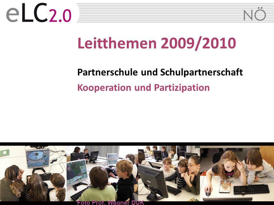NÖ Leitthemen 2009/2010 Partnerschule und Schulpartnerschaft Kooperation und Partizipation Foto Prof. Wagner DUK