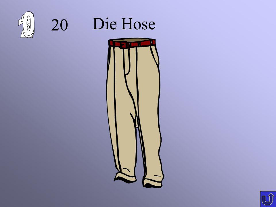 20 Die Hose