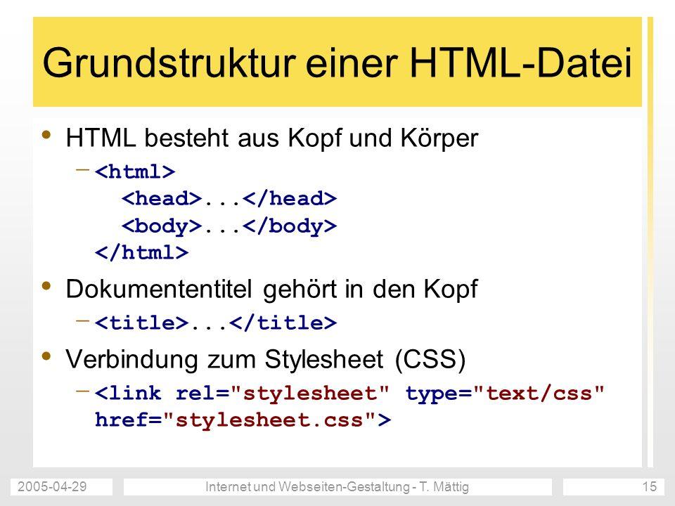 2005-04-29Internet und Webseiten-Gestaltung - T.Mättig16 Was ist DOCTYPE.