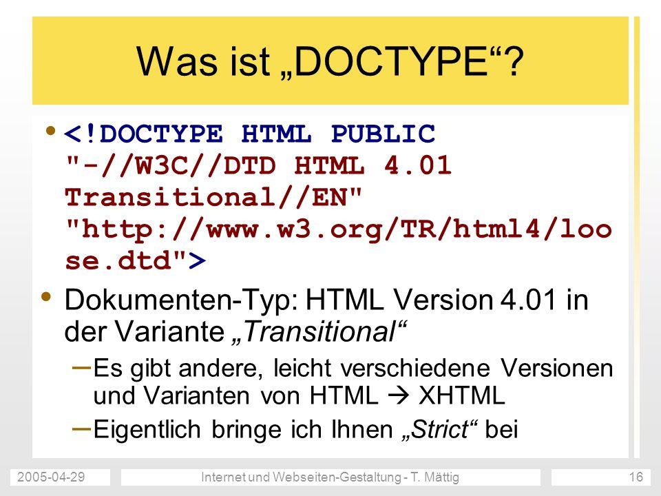 2005-04-29Internet und Webseiten-Gestaltung - T.Mättig17 Was ist charset.