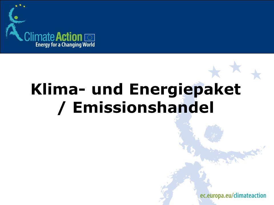 Klima- und Energiepaket / Emissionshandel