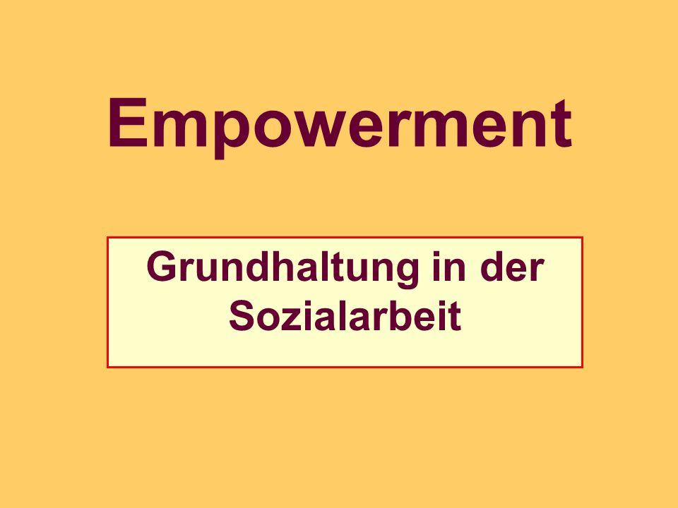 Empowerment Grundhaltung in der Sozialarbeit