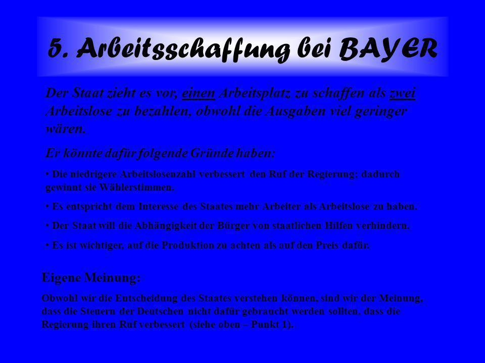 4. Gründe für den Bau einer neuen Firma von BAYER: Obwohl die Fläche innerhalb des ehemaligen Kombinats stark verseucht war, so dass sie erst in einig