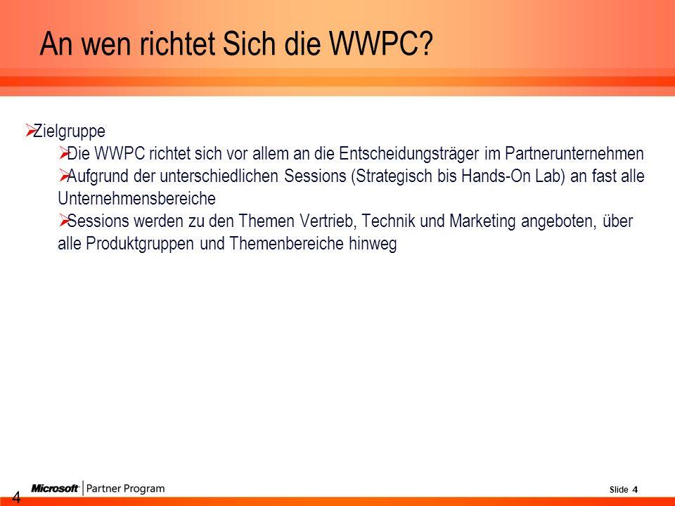 Slide 4 4 An wen richtet Sich die WWPC.