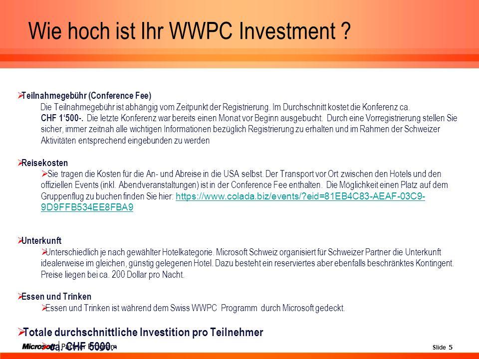 Slide 5 Wie hoch ist Ihr WWPC Investment .