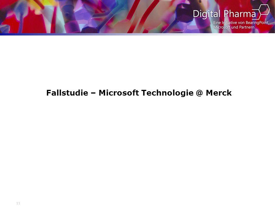 11 Fallstudie – Microsoft Technologie @ Merck
