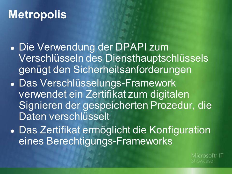 Die Verwendung der DPAPI zum Verschlüsseln des Diensthauptschlüssels genügt den Sicherheitsanforderungen Das Verschlüsselungs-Framework verwendet ein Zertifikat zum digitalen Signieren der gespeicherten Prozedur, die Daten verschlüsselt Das Zertifikat ermöglicht die Konfiguration eines Berechtigungs-Frameworks