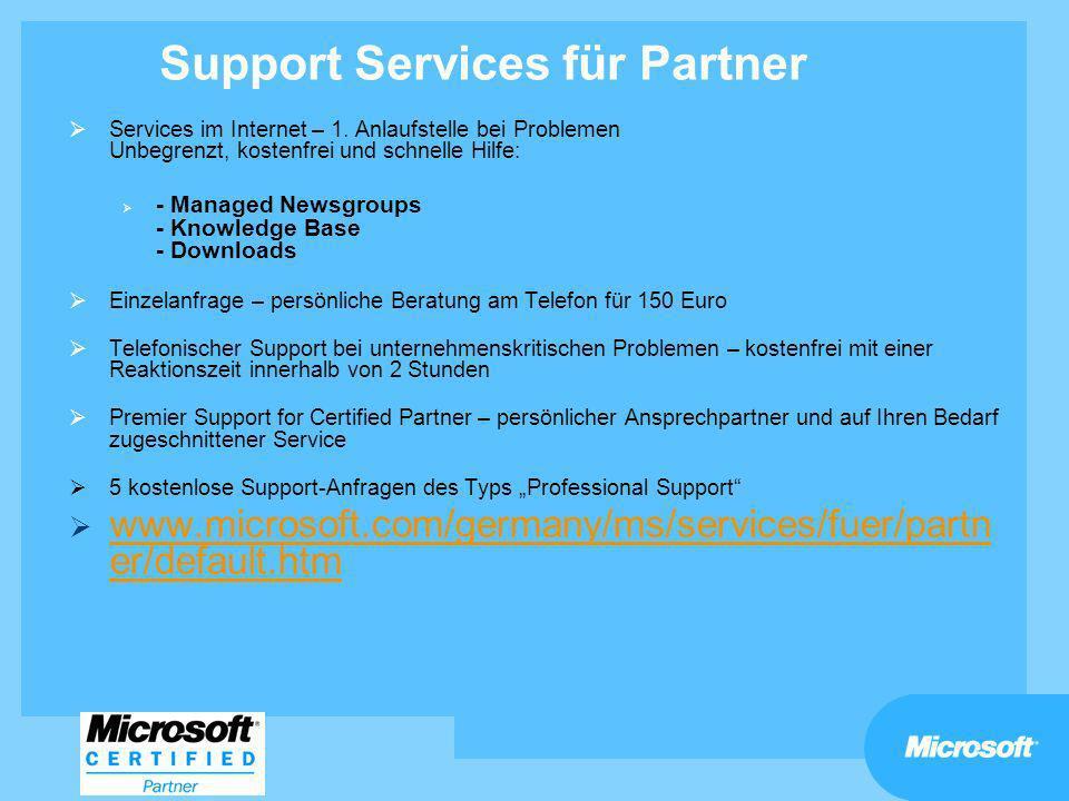 Support Services für Partner Services im Internet – 1. Anlaufstelle bei Problemen Unbegrenzt, kostenfrei und schnelle Hilfe: - Managed Newsgroups - Kn