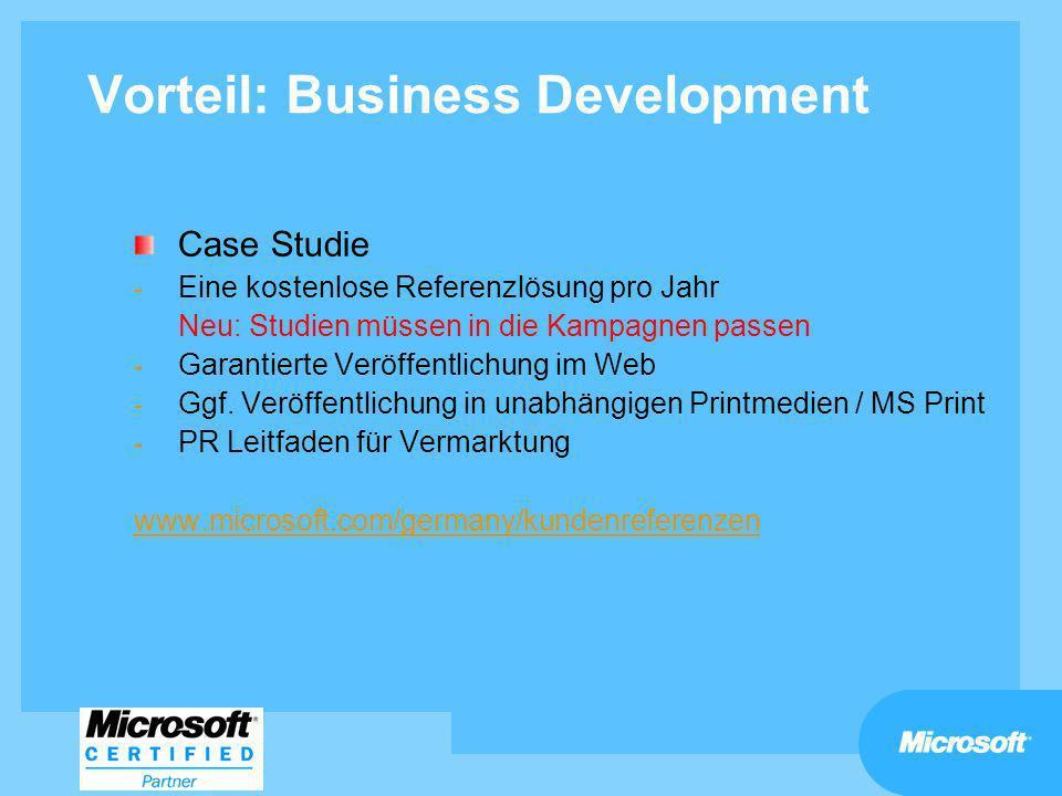 Vorteil: Business Development Case Studie - Eine kostenlose Referenzlösung pro Jahr Neu: Studien müssen in die Kampagnen passen - Garantierte Veröffen